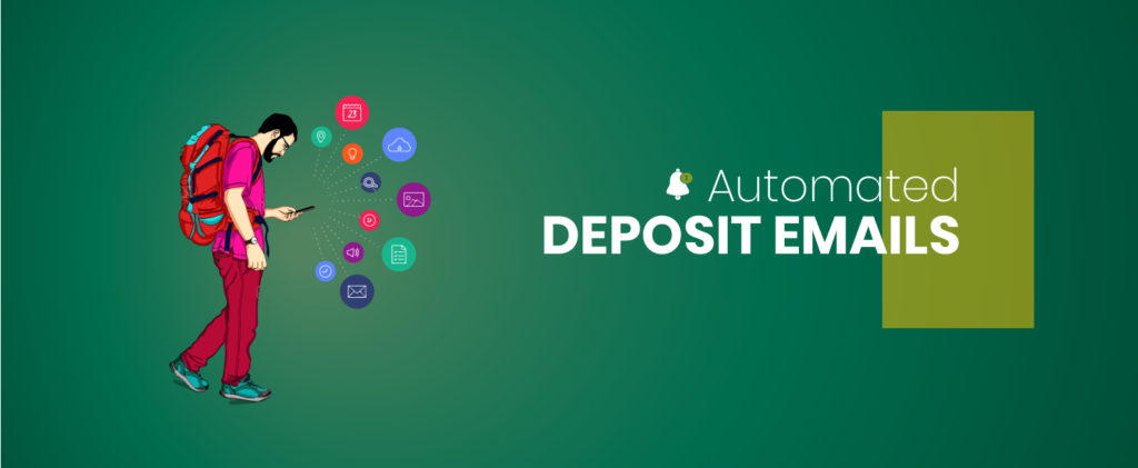 Automated deposit emails