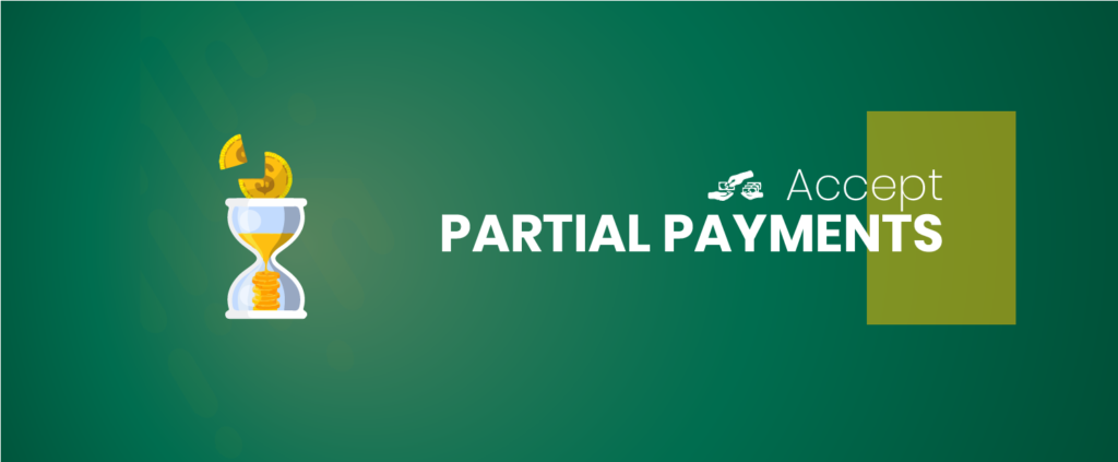 Accept partial payments