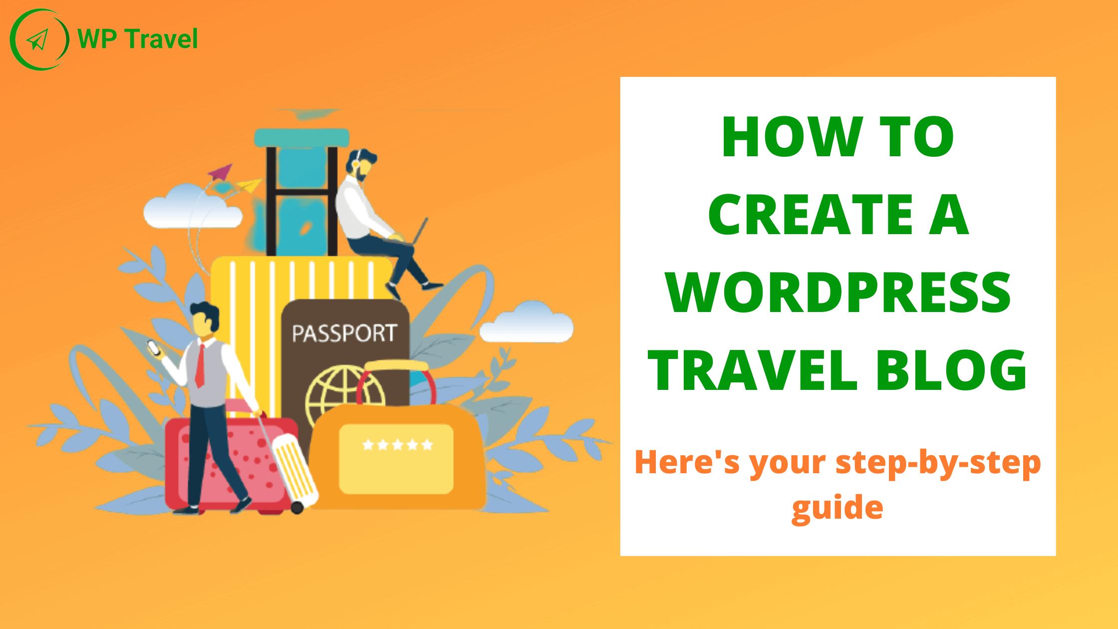 How to create a WordPress travel blog